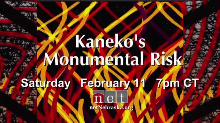 Kaneko's Monumental Risk Saturday, February 11, 7pm CT NET