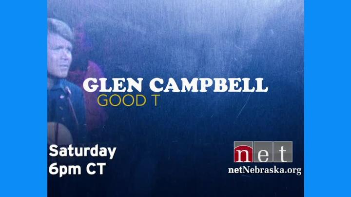 Glen Campbell: Good Times Again Sat 6P CT