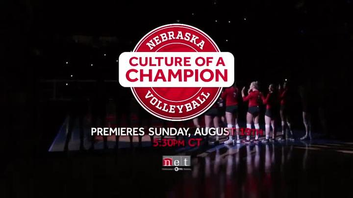 Nebraska Volleyball: Culture of a Champion Aug 19th 5:30pm CT