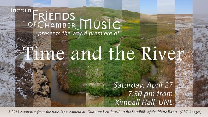 Lincoln Friends of Chamber Music Concert: Time and the River