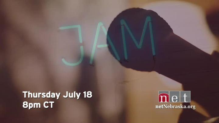 JAM	Thursday, July 11   8pm CT on NET