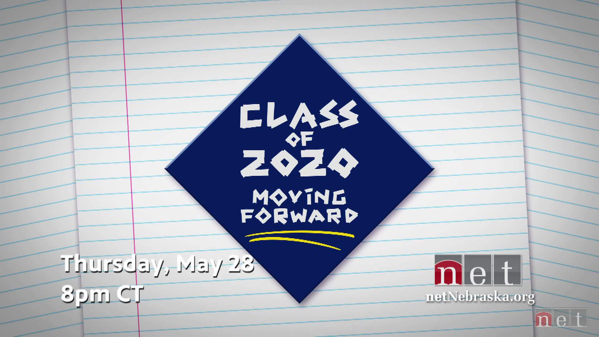 Class of 2020 Moving Forward Thursday, May 28th,